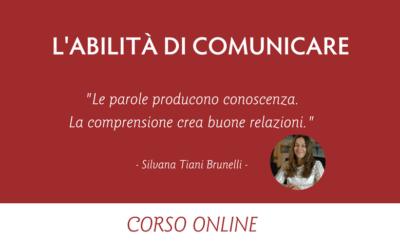 L'Abilità di Comunicare: Principi e mezzi per Esprimersi e Comprendere gli Altri